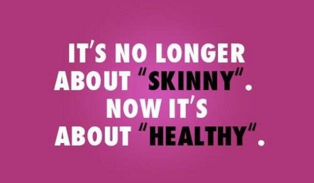 Skinny Or Healthy?