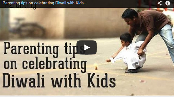 Parenting Tips on Celebrating Diwali with Kids