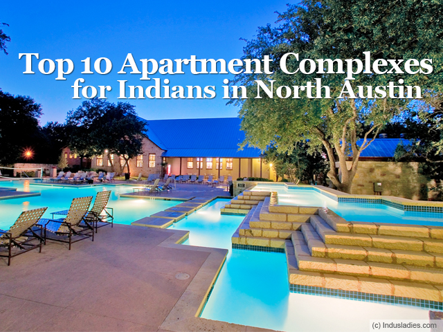 Top 10 Apartment Complexes for Indians in North Austin