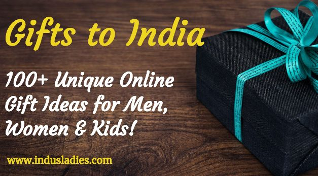 Gifts to India : 100+ Unique Online Gifts Ideas for Men, Women & Kids!